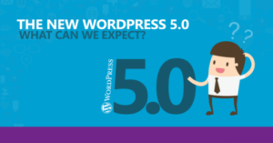 Why You Should Be Planning For The Release Of WordPress 5.0 With Gutenberg